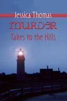 Murder Takes to the Hills (Alex Peres, #6)