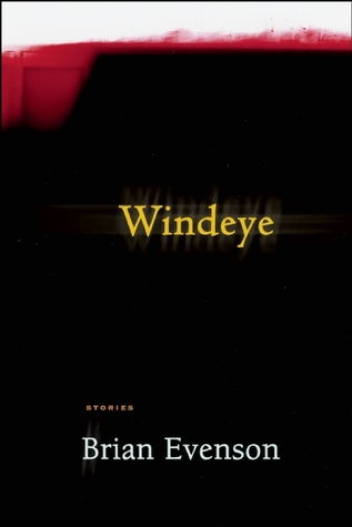 Windeye by Brian Evenson
