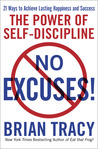No Excuses!: The ...
