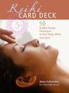 Reiki Card Deck: 50 Guided Energy Techniques to Heal Body, Mind, and Spirit
