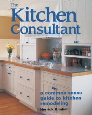 The Kitchen Consultant by Herrick Kimball