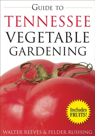 Guide to Tennessee Vegetable Gardening