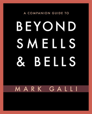 A Companion Guide to Beyond Smells and Bells