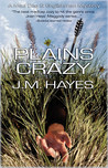 Plains Crazy (Mad Dog & Englishman, #3)