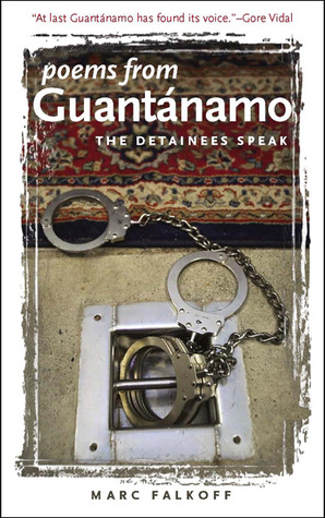 Poems from Guantanamo by Marc Falkoff