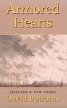 Armored Hearts by David Bottoms