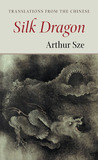 Silk Dragon: Translations from the Chinese
