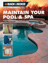 The Complete Guide - Maintain Your Pool & Spa