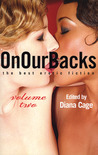 On Our Backs: The Best Erotic Fiction, Volume 2