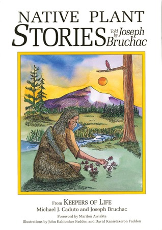 Native Plant Stories by Joseph Bruchac