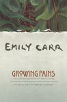 Growing Pains: The Autobiography of Emily Carr
