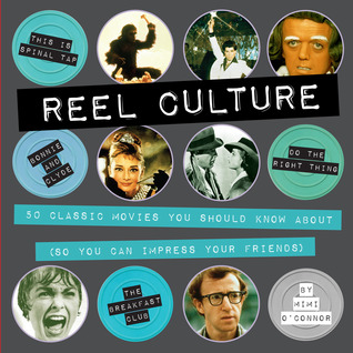 Reel Culture by Mimi O'Connor