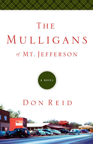 The Mulligans of Mt. Jefferson by Don Reid