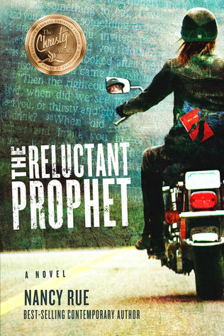 The Reluctant Prophet by Nancy Rue