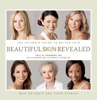 Beautiful Skin Revealed: The Ultimate Guide to Better Skin