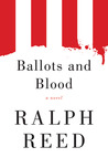 Ballots and Blood