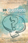 10 Questions Ever...