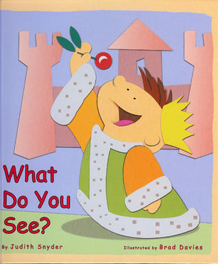 What Do You See? by Judith Snyder