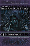The Things That Are Not There (Teddy London, #1)