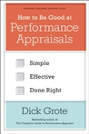 How to Be Good at Performance Appraisals: Simple, Effective, Done Right