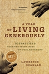 A Year of Living Generously: Dispatches From The Front Lines Of Philanthropy