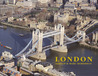 London: Photographs in Celebration of London at the Dawn of the New Millennium
