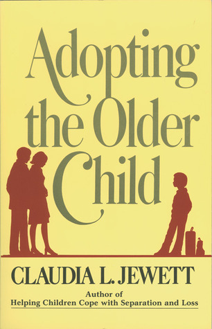 Adopting the Older Child by Claudia L. Jewett