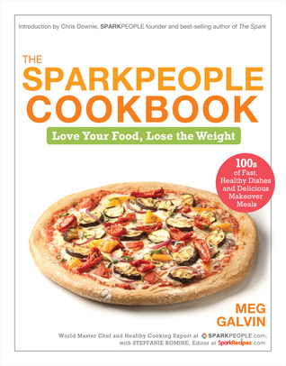 The Sparkpeople Cookbook by Meg Galvin