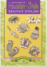 The Guide to Hawaiian-Style Money Folds