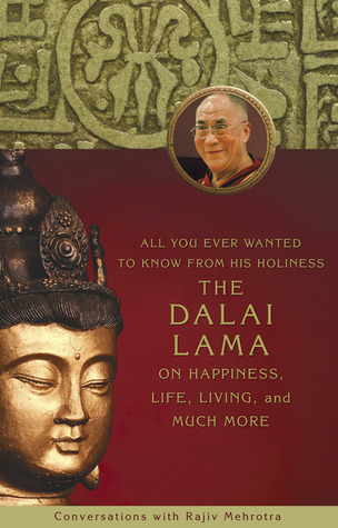 All You Ever Wanted to Know From His Holiness the Dalai Lama ... by Rajiv Mehrotra