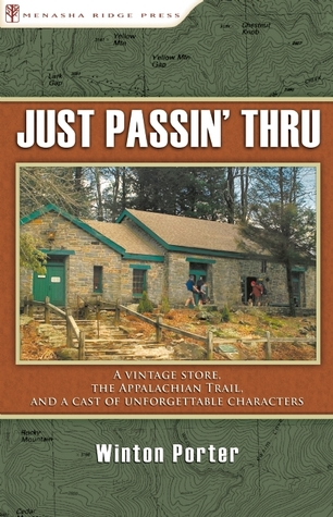 Just Passin' Thru by Winton Porter