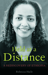 Held at a Distance: My Rediscovery of Ethiopia
