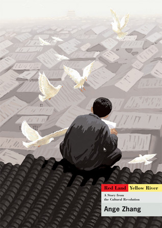 Red Land Yellow River: A Story from the Cultural Revolution