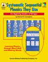 Systematic Sequential Phonics They Use, Grades 1 - 5: For Beginning Readers of All Ages