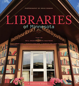Libraries of Minnesota by Doug Ohman