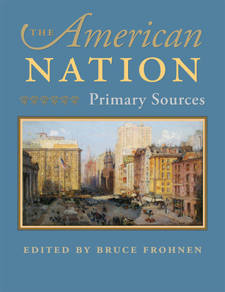 The American Nation by Bruce Frohnen