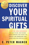 Discover Your Spiritual Gifts: The Easy-To-Use, Self-Guided Questionnaire That Helps You Identify and Understand Your Various God-Given Spiritual Gifts