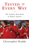 Tested in Every Way: The Catholic Priesthood in Today's Church