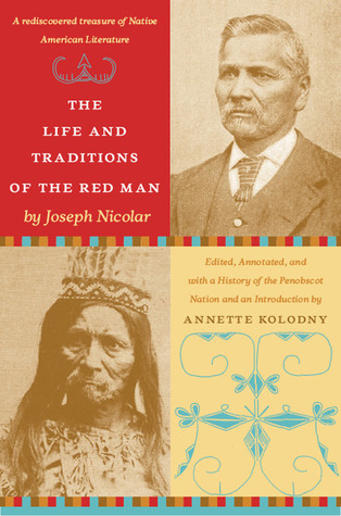 The Life and Traditions of the Red Man: A rediscovered treasure of Native American literature