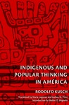 Indigenous and Popular Thinking in América