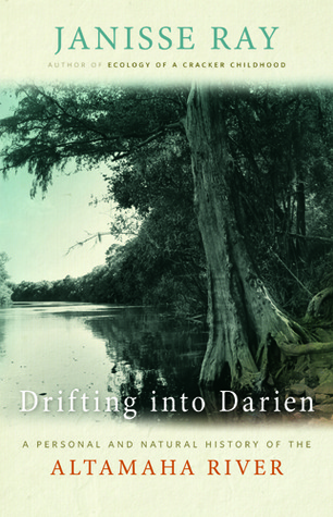 Drifting into Darien by Janisse Ray