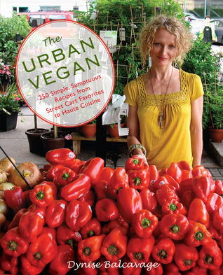 The Urban Vegan by Dynise  Balcavage