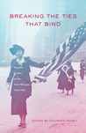 Breaking The Ties That Bind: Popular Stories of the New Woman, 1915–1930