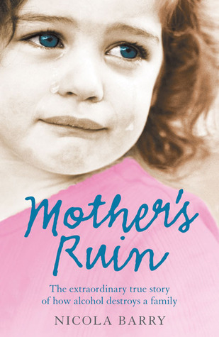 Mother's Ruin by Nicola Barry
