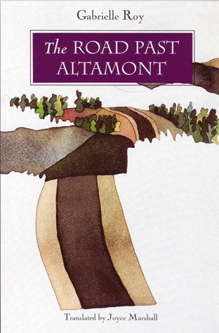 The Road Past Altamont by Gabrielle Roy