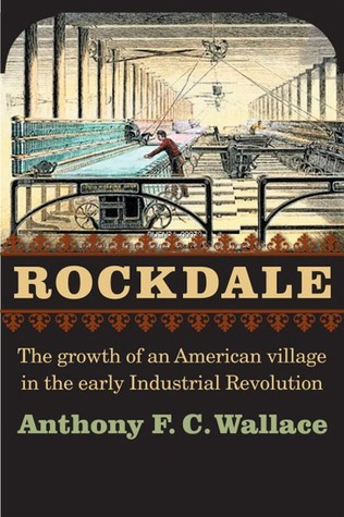 Rockdale by Anthony F.C. Wallace