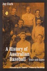 A History of Australian Baseball: Time and Game