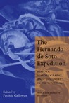 """The Hernando de Soto Expedition: History, Historiography, and """"Discovery"""" in the Southeast"""