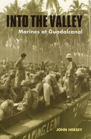 Into the Valley: Marines at Guadalcanal