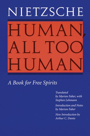 Human, All Too Human by Friedrich Nietzsche